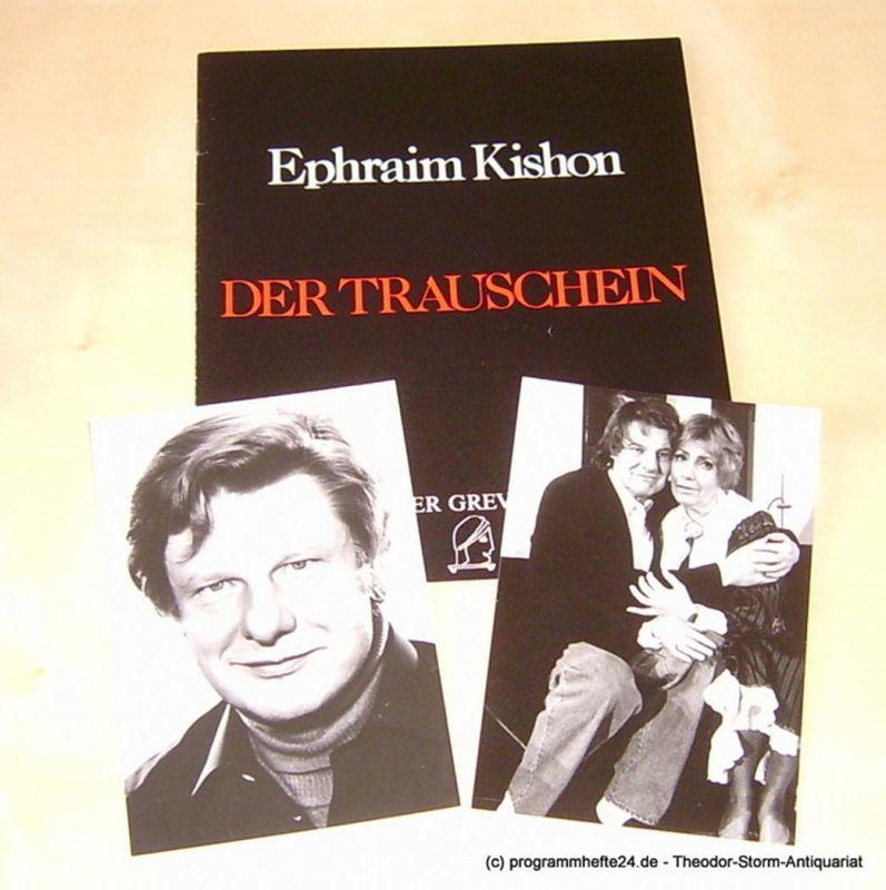 Tournee Theater Greve Programmheft Der Trauschein. Komödie von Ephraim Kishon. Spielzeit 1992 / 1993 mit 2 Extra Originalfotos