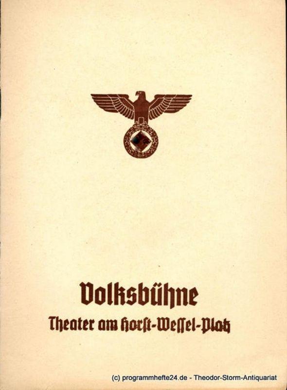 Volksbühne Berlin, Theater am Horst-Wessel-Platz, Fritz R. Schulz, Eugen Klöpfer Programmheft Der Pfarrer von Kirchfeld. Volksstück von Ludwig Anzengruber