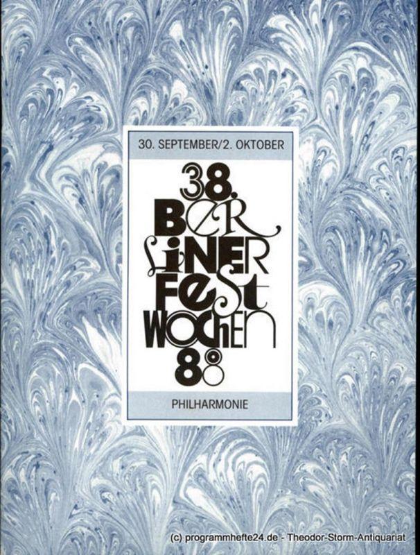 Berliner Festspiele GmbH, 38. Berliner Festwochen, Ulrich Eckhardt, Torsten Maß, Bernd Krüger Programmheft 38. Berliner Festwochen 1988 30. September / 2. Oktober Philharmonie