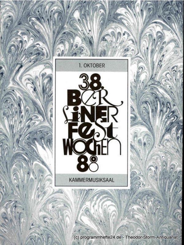 Berliner Festspiele GmbH, 38. Berliner Festwochen, Ulrich Eckhardt, Torsten Maß, Elmar Weingarten, Bernd Krüger Programmheft 38. Berliner Festwochen 1988. 1. Oktober Kammermusiksaal
