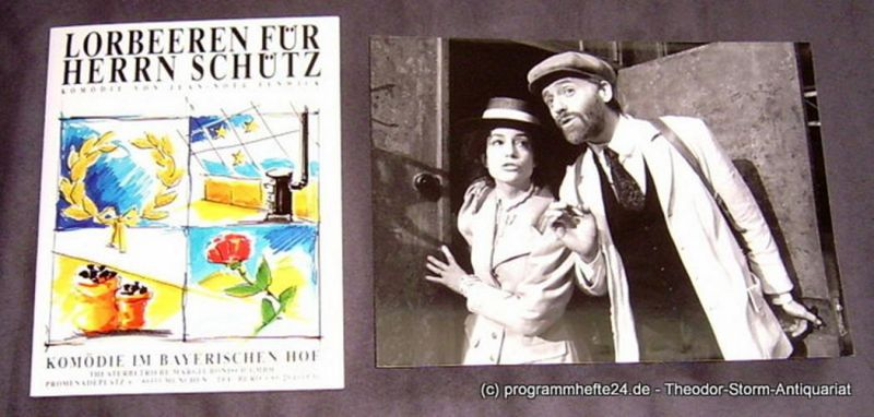 Komödie im Bayerischen Hof, Theaterbetriebe Margit Bönisch Programmheft Lorbeeren für Herrn Schütz. Komödie von Jean Noel Fenwick.