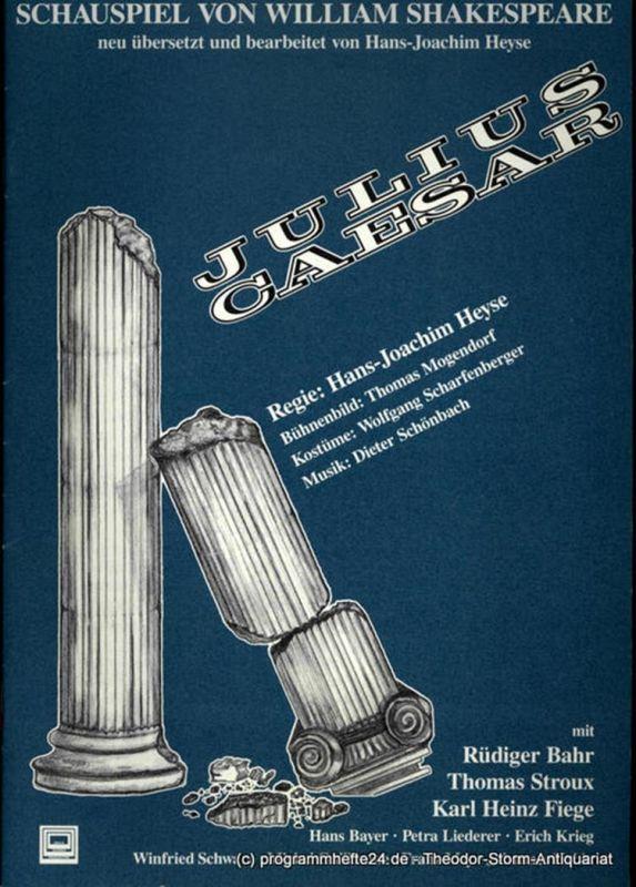 Erich Kuhnen Theater Produktionen Programmheft Julius Caesar. Schauspiel von William Shakespeare