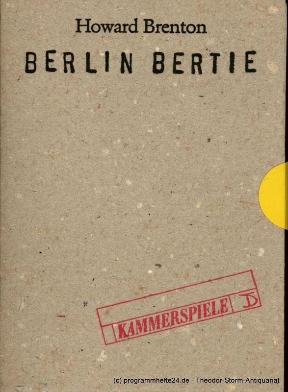 Deutsches Theater, Kammerspiele Berlin Programmheft Berlin Bertie von Howard Brenton. Premiere 10. März 1993