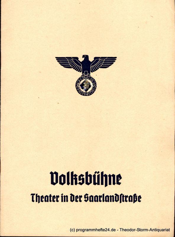 Volksbühne Berlin, Theater in der Saarlandstraße, Eugen Klöpfer, Fritz R. Schulz Programmheft Fuhrmann Henschel. Schauspiel von Gerhart Hauptmann 1940