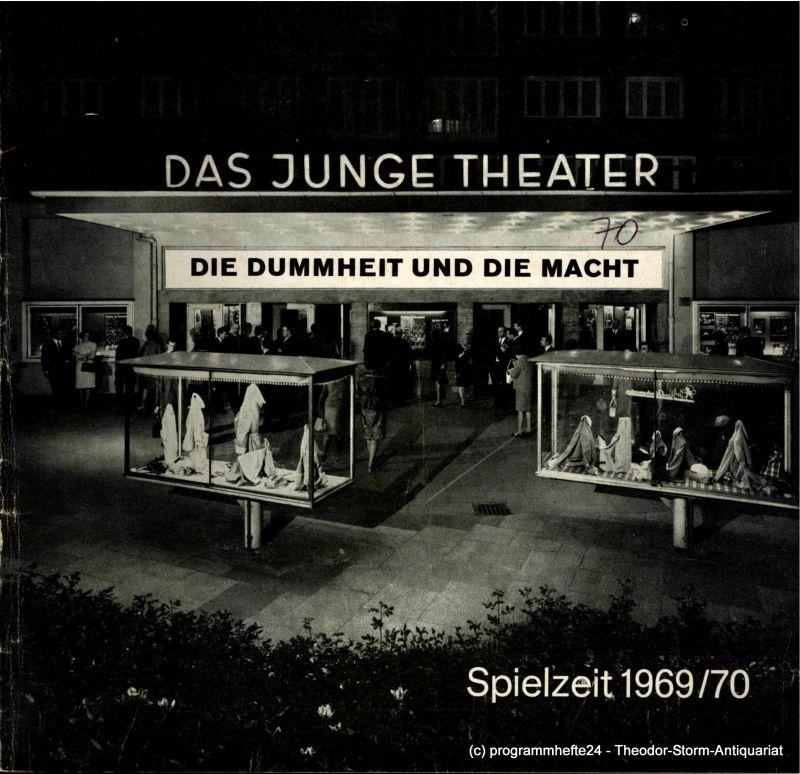 Das Junge Theater, Friedrich Schütter, Wolfgang Borchert Programmheft Die Dummheit und die Macht. Zwei Stücke: Biedermann und die Brandstifter - Striptease. Spielzeit 1969 / 70 Heft 7