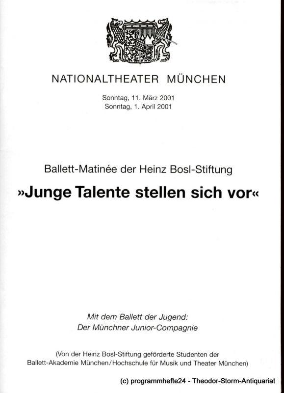 Nationaltheater München Programmheft Junge Talente stellen sich vor. Ballett-Matinee der Heinz-Bosl-Stiftung 2001