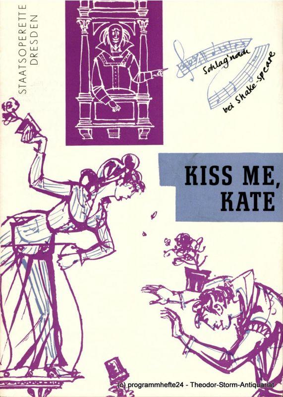 Staatsoperette Dresden, Fritz Steiner, Margarete Thomas, Kurt Eichler Programmheft KISS ME, KATE. Premiere 27. März 1968. 3. Programmheft der Spielzeit 1967 / 68
