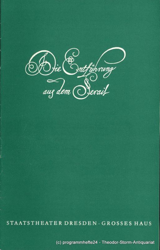 Staatsoper Dresden Großes Haus, Eberhard Schmidt, Karl-Heinz Uebelmann Programmheft Die Entführung aus dem Serail. Spielzeit 1982 / 83