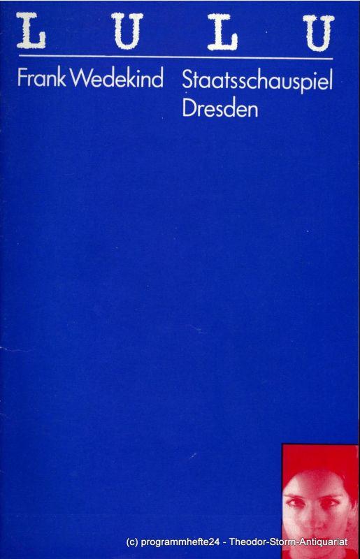 Staatsschauspiel Dresden, Gerhard Wolfram, Ute Baum, Gerhard Piens, Wolfgang Hennig Programmheft LULU von Frank Wedekind. Premiere 15. Dezember 1983 Großes Haus
