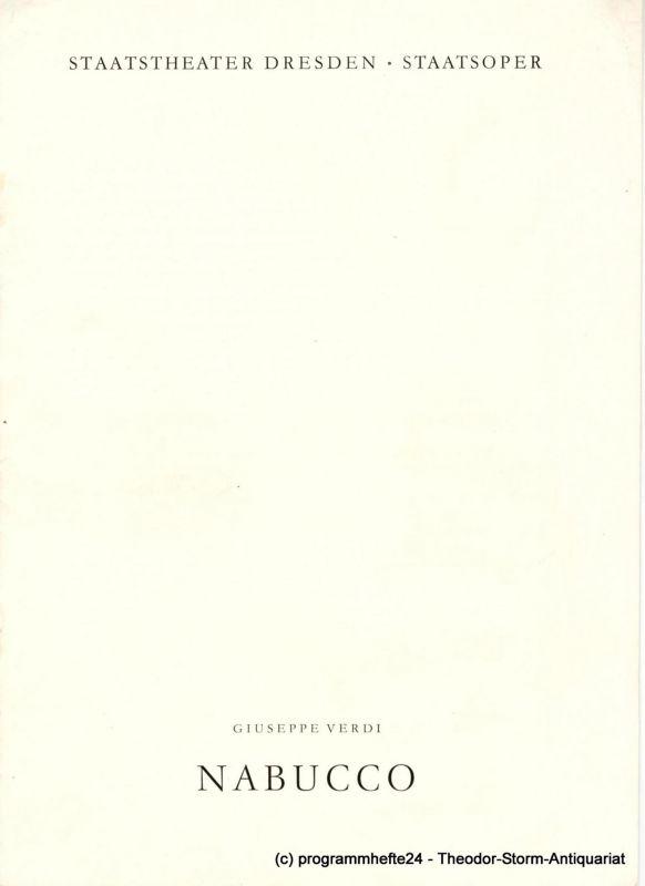 Staatsoper Dresden, Hans Dieter Mäder, Ulf Keyn, Dieter Bülter-Marell, Dieter Uhrig Programmheft NABUCCO. Oper von Giuseppe Verdi. Spielzeit 1966 / 67 Großes Haus
