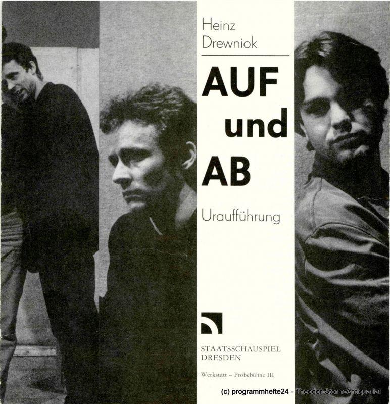Staatsschauspiel Dresden, Werkstatt - Probebühne III, Karla Kochta Programmheft Uraufführung AUF und AB von Heinz Drewniok