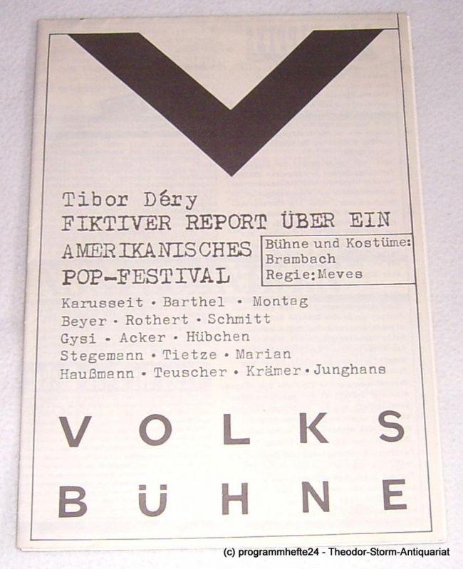 Volksbühne am Rosa Luxemburg Platz, Fritz Rödel, Werner Heinitz Programmheft Fiktiver Report über ein amerikanisches Pop-Festival von Tibor Dery. Spielzeit 1978 / 79