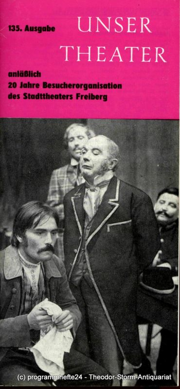 Stadttheater Freiberg, Eginhard Seilkopf, Fritz Hölzel Programmheft Unser Theater Oktober / November 1973. Spielzeit 1973 / 74