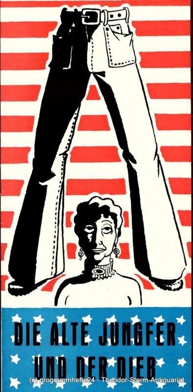 Stadttheater Freiberg, Rosemarie Dietrich, Manfred Claus Programmheft Die Alte Jungfer und der Dieb. DDR-Erstaufführung. Programmheft Nr. 6 der Spielzeit 1976 / 77