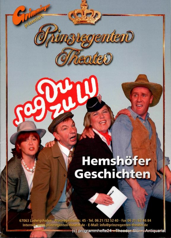 Prinzregenten-Theater Ludwigshafen, Bernhard F. Dropmann Programmheft Hemshöfer Geschichten