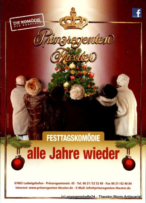 Prinzregenten-Theater Ludwigshafen, Bernhard F. Dropmann Programmheft Alle Jahre wieder