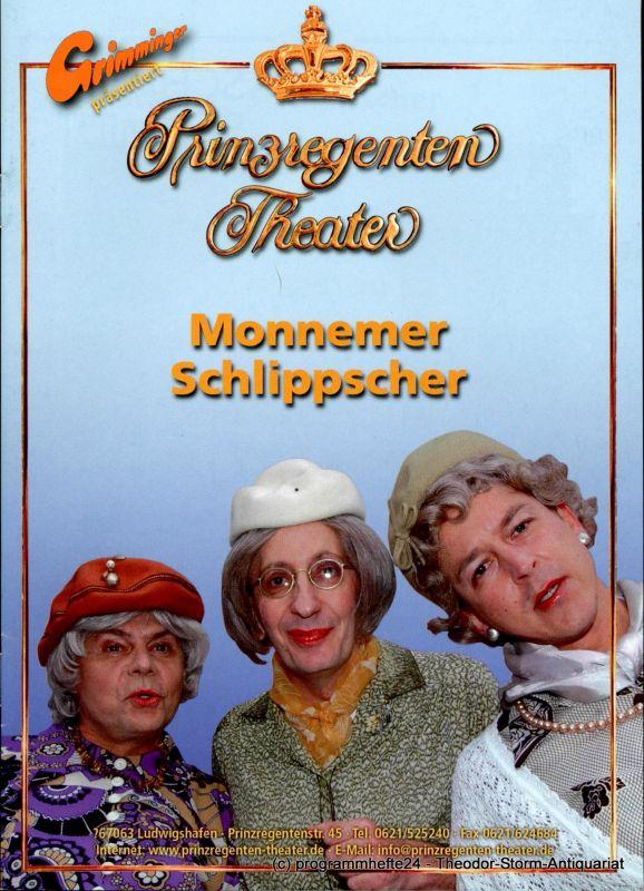 Prinzregenten-Theater Ludwigshafen, Bernhard F. Dropmann Programmheft Monnemer Schlippscher