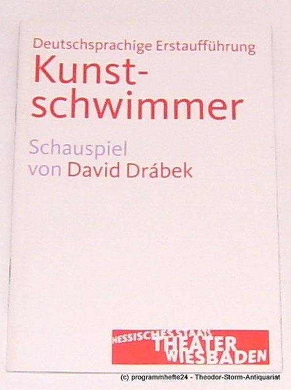 Hessisches Staatstheater Wiesbaden, Manfred Beilharz, Anika Bardos Programmheft zu Kunstschwimmer von David Drabek. Premiere am 14. März 2010. Spielzeit 2009 / 2010