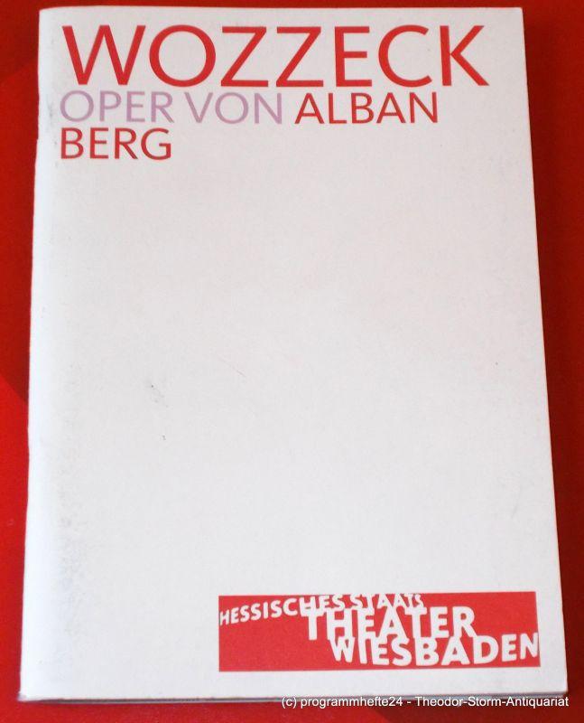 Hessisches Staatstheater Wiesbaden, Manfred Beilharz, Bodo Busse Programmheft WOZZECK. Oper von Alban Berg. Premiere 27. April 2003. Spielzeit 2002 / 2003