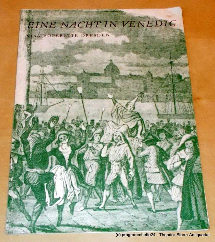 Staatsoperette Dresden, Fritz Steiner, Gunild Lattmann, Ilona Langer Programmheft Eine Nacht in Venedig. Premiere 12. November 1969. 2. Programmheft der Spielzeit 1969 / 70