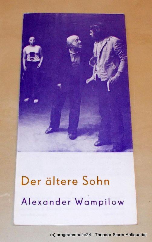 Stadttheater Freiberg, Heinz Heilmann, Brigitte Brosche Programmheft Der ältere Sohn. Komödie von Alexander Wampilow. 186. Spielzeit 1974 / 75 Programmheft Nr. 2