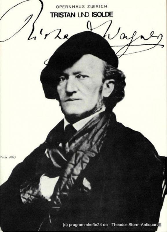Opernhaus Zürich, Claus Helmut Drese Programmheft Tristan und Isolde von Richard Wagner. Programmheft Nr. 31 / 4. April 1981