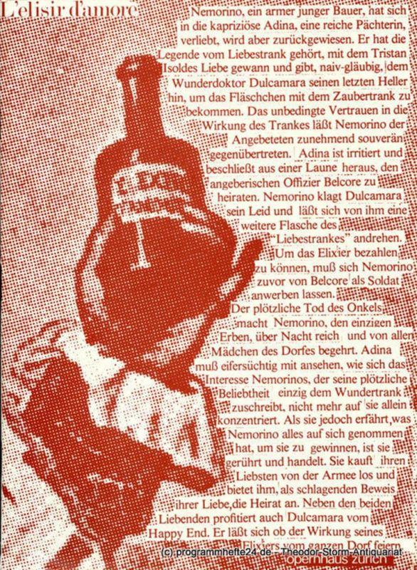 Opernhaus Zürich Programmheft L' elisir d' amore ( Der Liebestrank ). Komische Oper von Felice Romani. Programmheft Nr. 8 / 25. Oktober 1980
