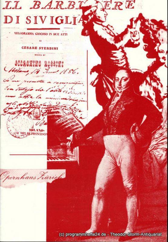 Opernhaus Zürich, Claus Helmut Drese Programmheft Il Barbiere di Siviglia ( Der Barbier von Sevilla ). Komische Oper von Cesare Sterbini. Programmheft Nr. 8 / 26. Oktober 1985