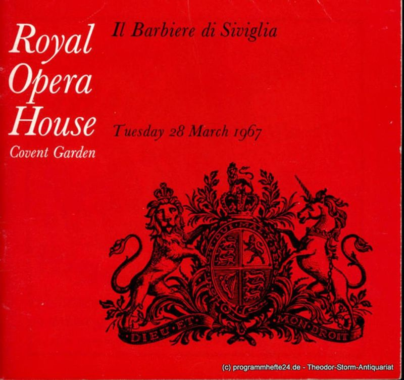 Royal Opera House Convent Garden, Georg Solti, William Bundy Programmheft Il Barbiere di Siviglia. Tuesday, 28th March 1967