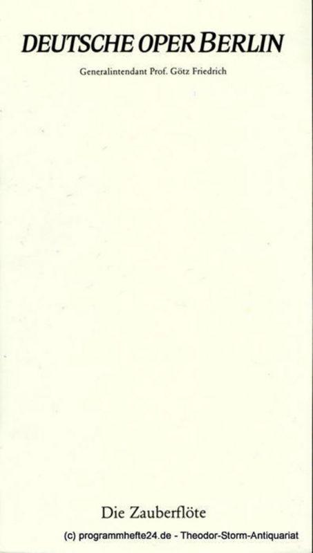 Deutsche Oper Berlin, Götz Friedrich, Curt A. Roesler Programmheft Die Zauberflöte. Eine deutsche Oper von Emanuel Schikaneder