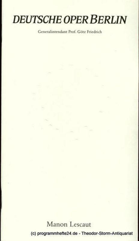 Deutsche Oper Berlin, Götz Friedrich, Peter Kain Programmheft Manon Lescaut. Lyrisches Drama von M. Praga, D. Oliva, G. Ricordi und L. Illica