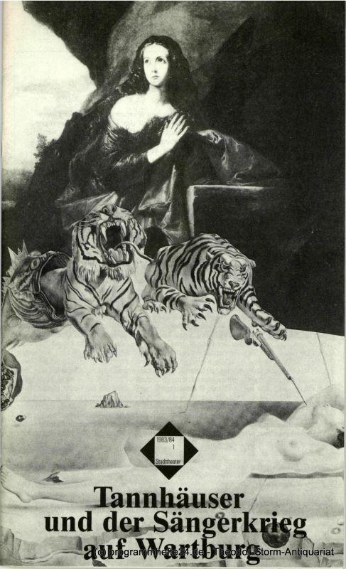 Basler Theater, Heinz H. Rosenthal, Matthias Zweifel Programmheft Tannhäuser und der Sängerkrieg auf Wartburg. Premiere am 19. September 1983. Spielzeit 1983 / 84