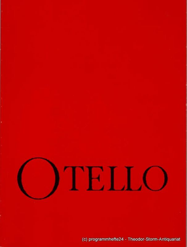 Staatstheater Stuttgart, Großes Haus, Klaus-Peter Kehr, Ute Becker Programmheft OTELLO. Oper von Giuseppe Verdi.