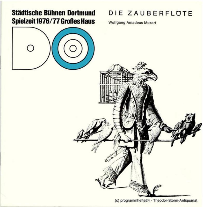 Städtische Bühnen Dortmund, Musiktheater, Ehrhard Reinicke Programmheft Die Zauberflöte. Musiktheater Großes Haus Spielzeit 1976 / 77