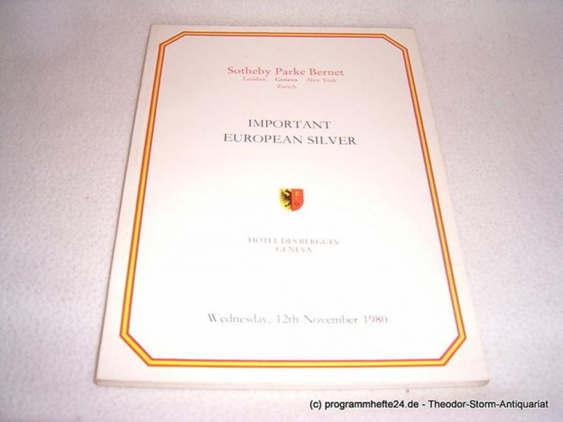 Sotheby Parke Bernet Important European Silver. Hotel des Bergues Geneva Wednesday, 12th November 1980