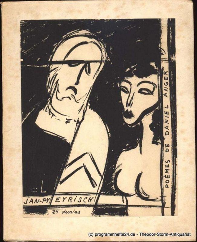 Anger Daniel nos corps de la nuit. Poemes. 24 Dessins de Jan Py Eyrisch