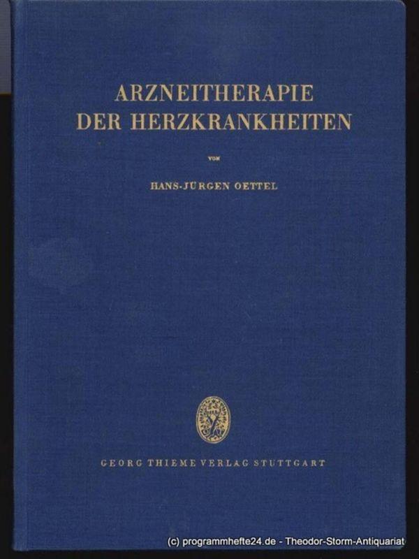 Oettel Hans-Jürgen Arzneitherapie der Herzkrankheiten
