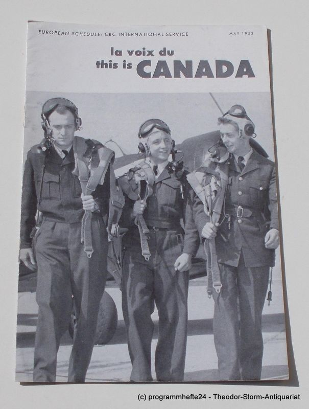 Canadian Broadcasting Corporation Programmheft This is Canada. La Voix du Canada MAY 1952