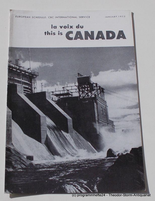 Canadian Broadcasting Corporation Programmheft This is Canada. La Voix du Canada JANUARY 1952