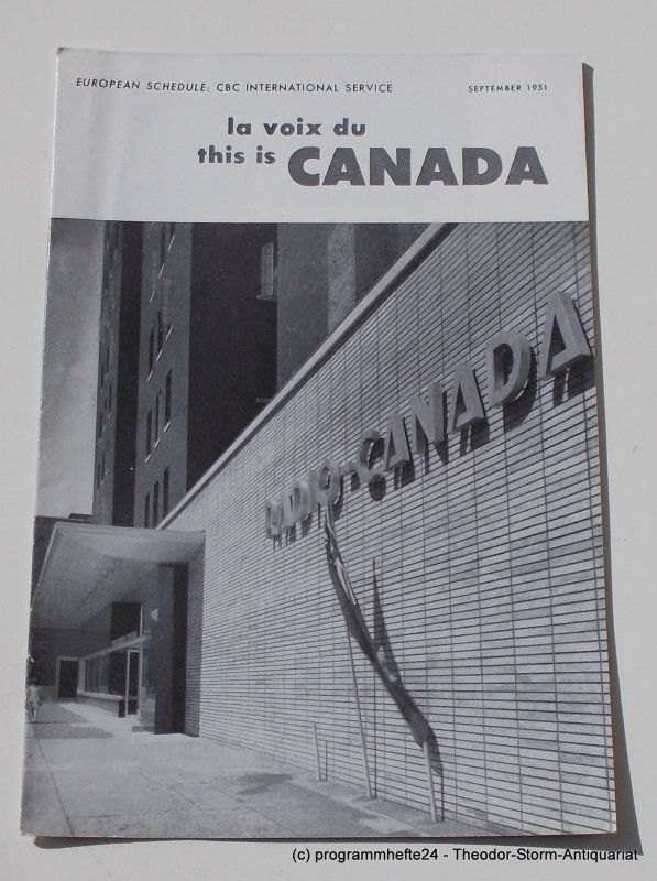 Canadian Broadcasting Corporation Programmheft This is Canada. La Voix du Canada SEPTEMBER 1951