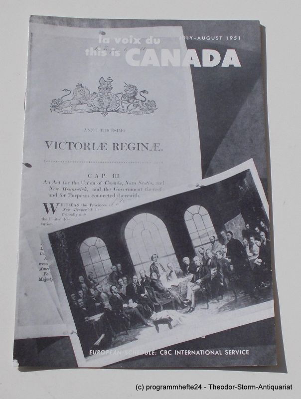 Canadian Broadcasting Corporation Programmheft This is Canada. La Voix du Canada JULY - AUGUST 1951