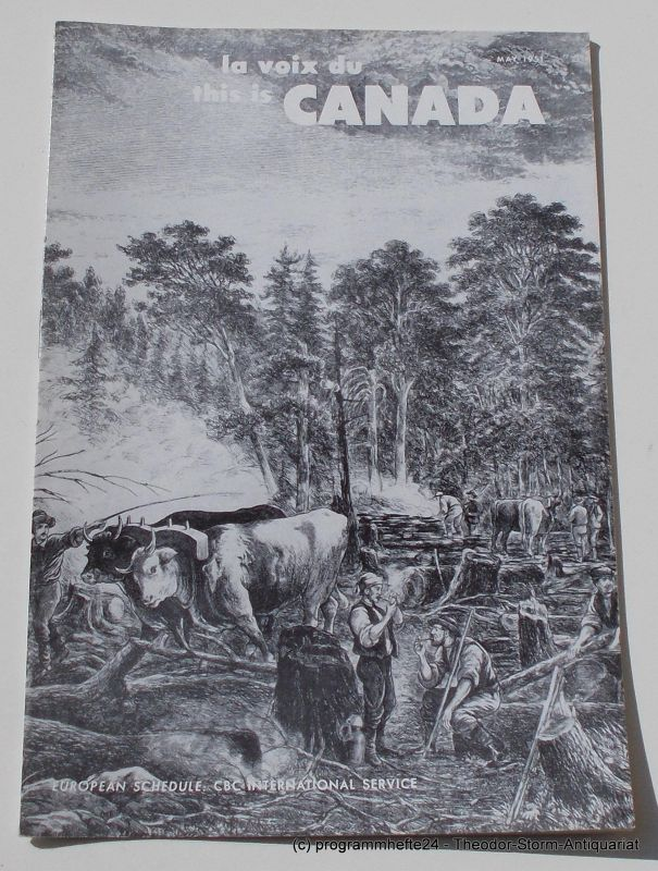 Canadian Broadcasting Corporation Programmheft This is Canada. La Voix du Canada MAY 1951