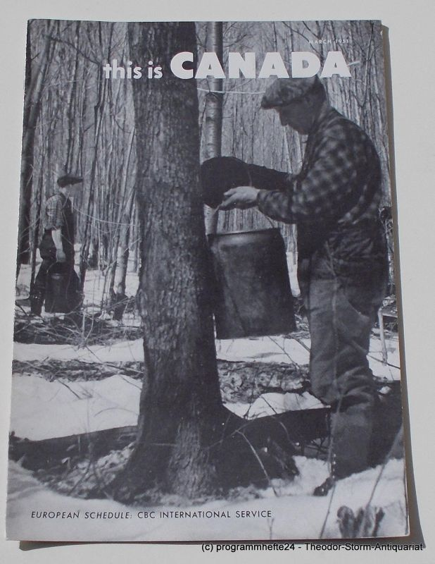 Canadian Broadcasting Corporation Programmheft This is Canada. La Voix du Canada MARCH 1951
