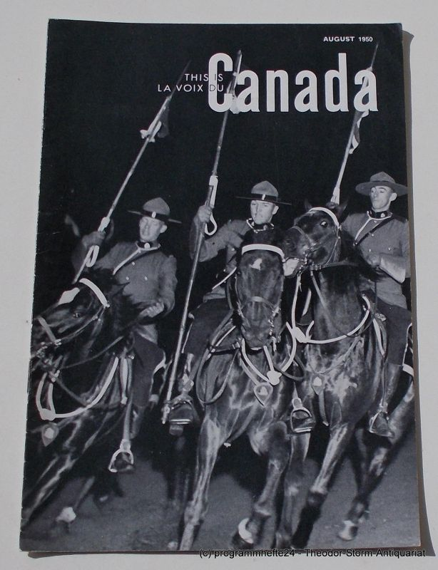 Canadian Broadcasting Corporation Programmheft This is Canada. La Voix du Canada AUGUST 1950