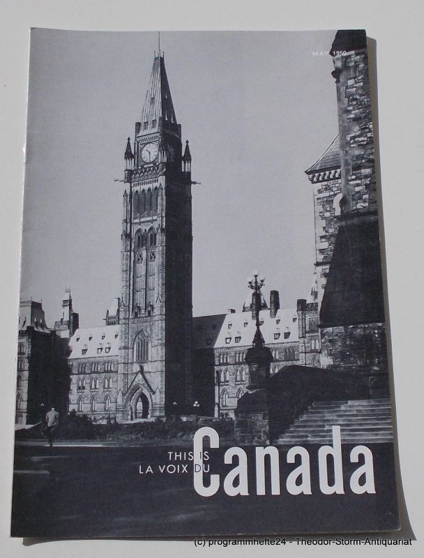 Canadian Broadcasting Corporation Programmheft This is Canada. La Voix du Canada MAY 1950