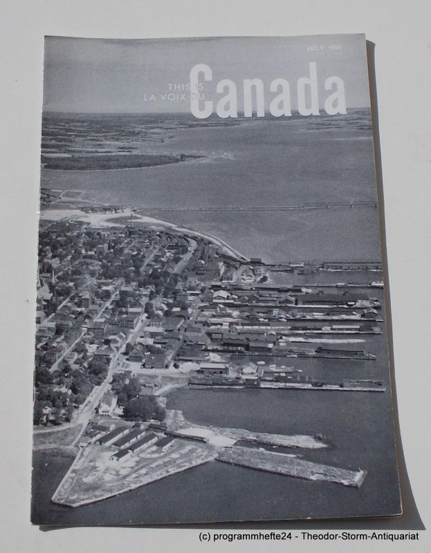Canadian Broadcasting Corporation Programmheft This is Canada. La Voix du Canada JULY 1950