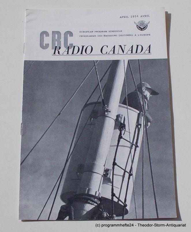 Canadian Broadcasting Corporation Programmheft CBC European Program Schedule RADIO CANADA APRIL 1954