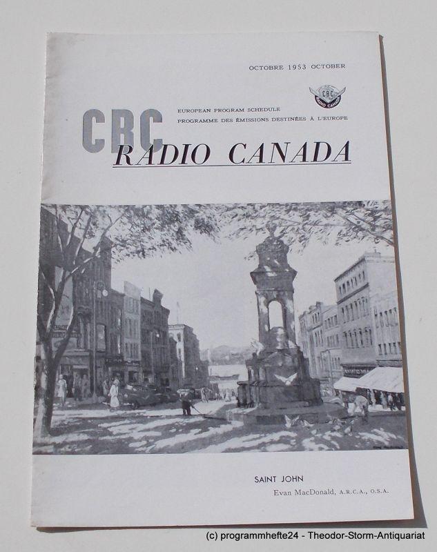 Canadian Broadcasting Corporation Programmheft CBC European Program Schedule RADIO CANADA OCTOBER 1953