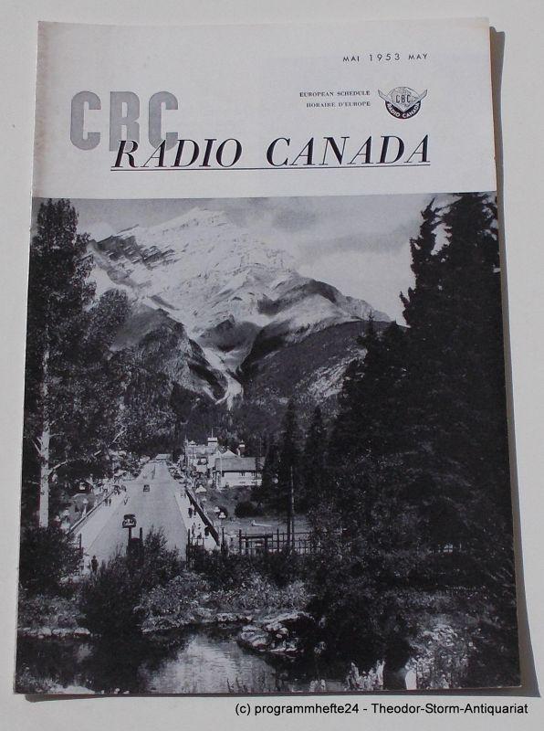 Canadian Broadcasting Corporation Programmheft CBC European Program Schedule RADIO CANADA MAY 1953