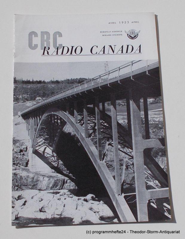 Canadian Broadcasting Corporation Programmheft CBC European Program Schedule RADIO CANADA APRIL 1953